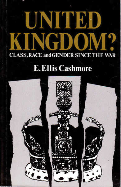 United Kingdom? Class, Race, and Gender since the War