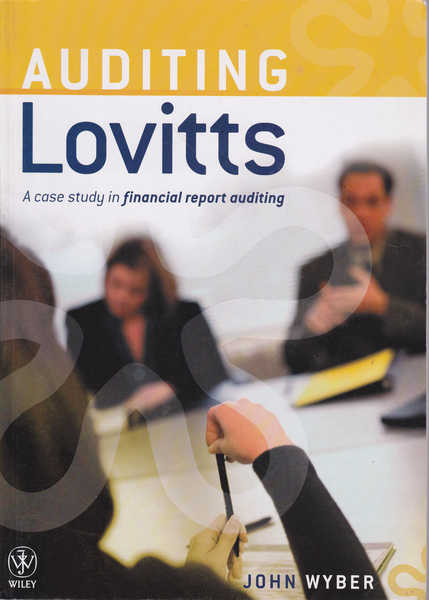 Auditing Lovitts: A Case Study in Financial Report Auditing