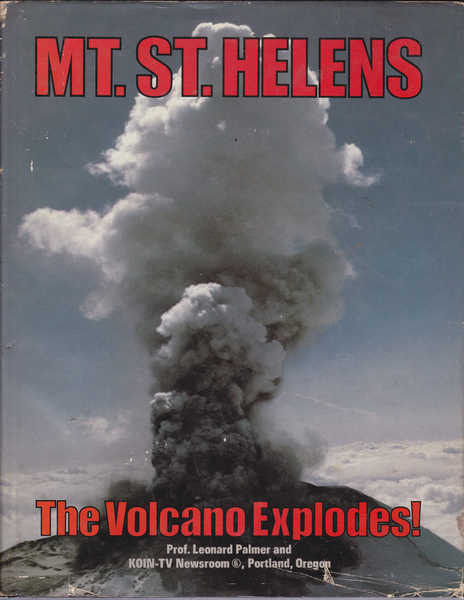 Mount St. Helens: The Volcano Explodes!