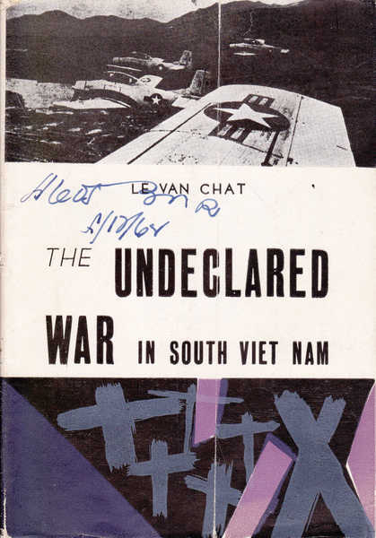 The Undeclared War in South Viet Nam