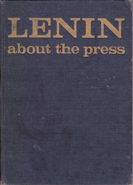 Lenin: About the Press