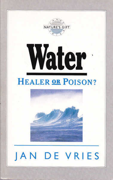 Water: Healer or Poison?