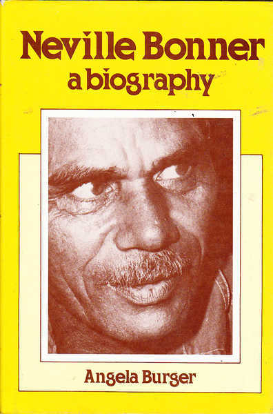 Neville Bonner, a Biography