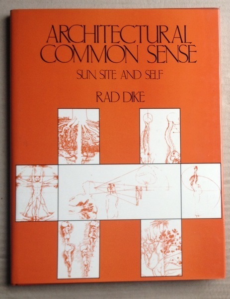 Architectural Common Sense: Sun, Site and Self