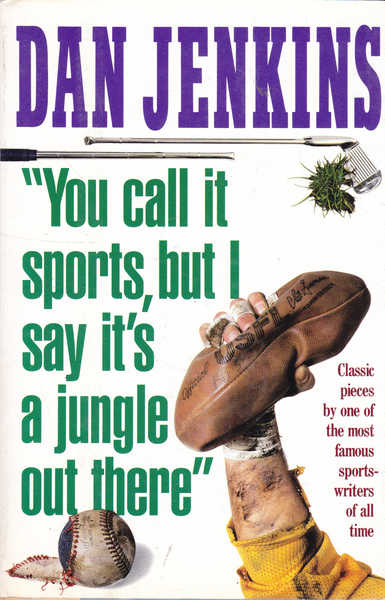 You Call it Sports But I Say It's a Jungle Out There