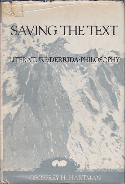 Saving the Text: Literature/Derrida/Philosophy