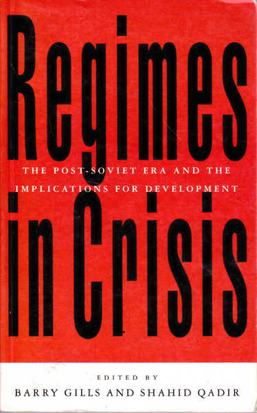 Regimes in Crises: The Post-Soviet Era and the Implications for Development